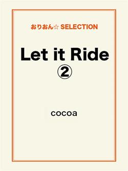 Let it Ride 2