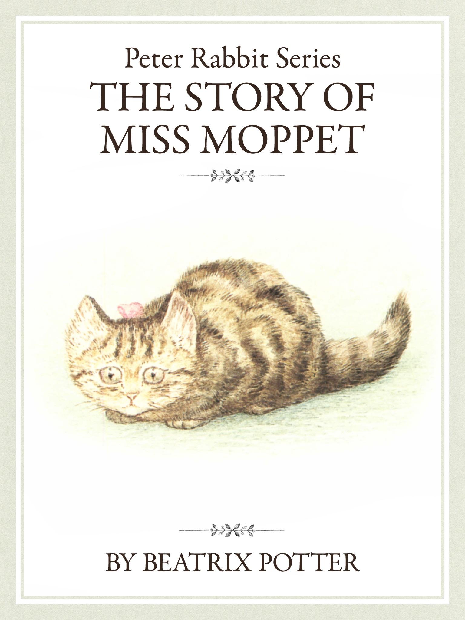 ザ ピーターラビットシリーズ5 THE STORY OF MISS MOPPET