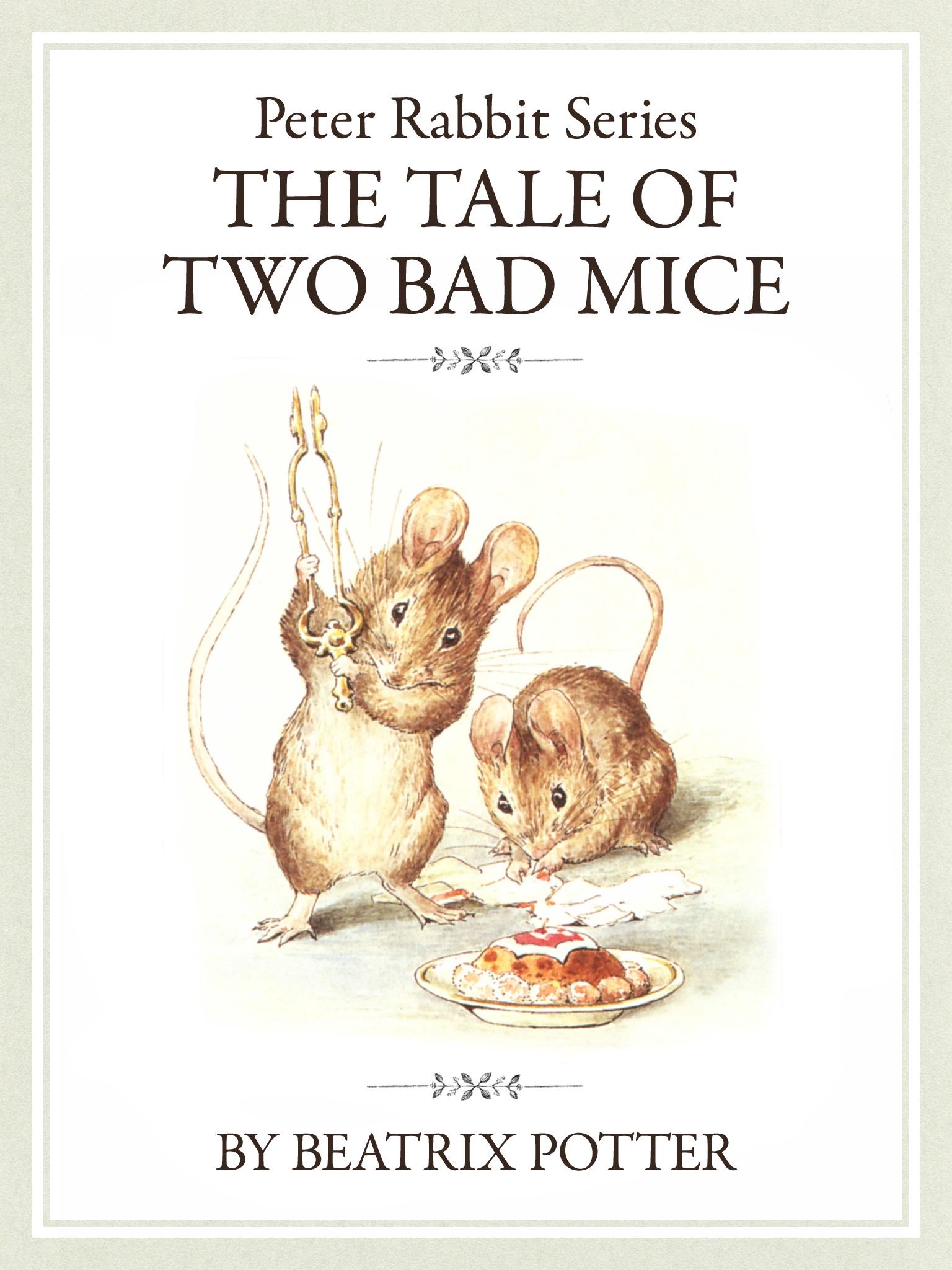 ザ ピーターラビットシリーズ7 THE TALE OF TWO BAD MICE