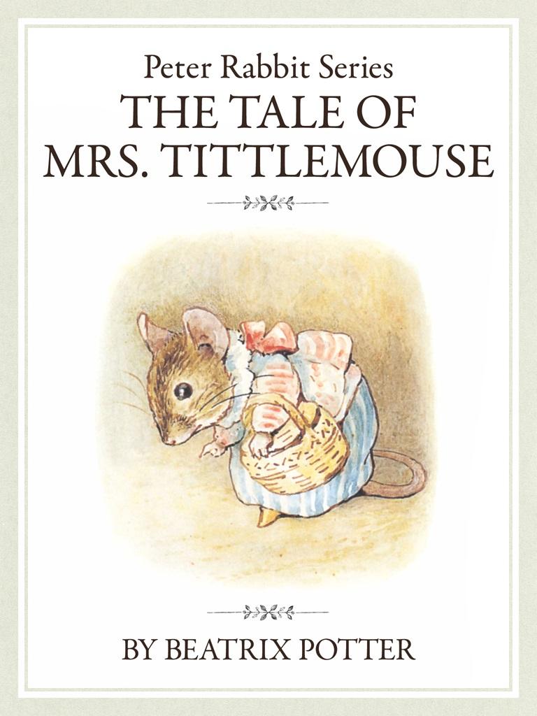 ザ ピーターラビットシリーズ8 THE TALE OF MRS. TITTLEMOUSE