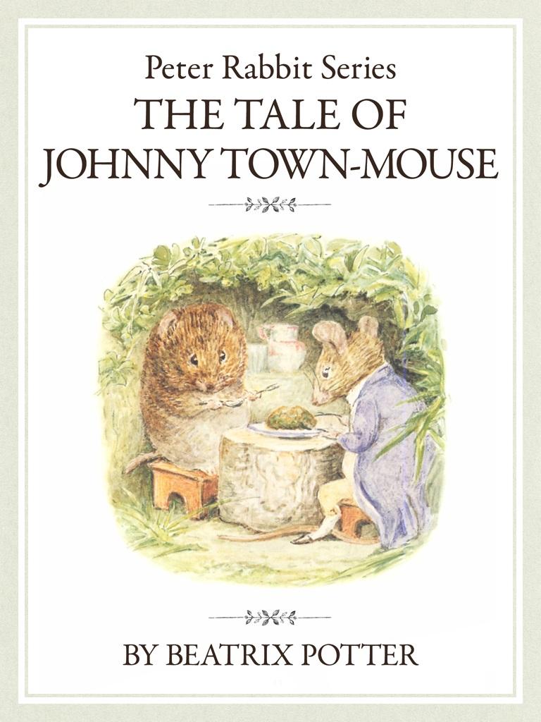 ザ ピーターラビットシリーズ9 THE TALE OF JOHNNY TOWN-MOUSE